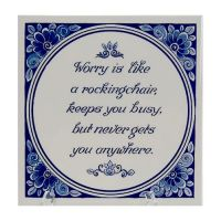 TILE WORRY IS LIKE A ROCKING CHAIR ......